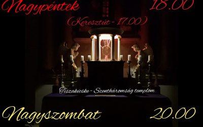 A nagyheti és húsvéti liturgiák rendje templomunkban (online!)