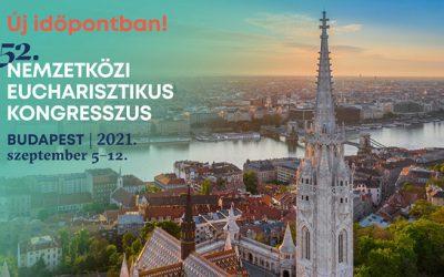 Megvan a Nemzetközi Eucharisztikus Kongresszus új időpontja – A Magyar Kurír beszámolója