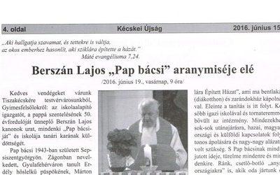 """Berszán Lajos """"Pap bácsi"""" aranymiséje elé"""