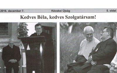 Kedves Béla, kedves Szolgatársam!
