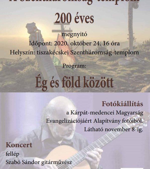 Fotókiállítás és koncert a templom 200 éves évfordulójának tiszteletére