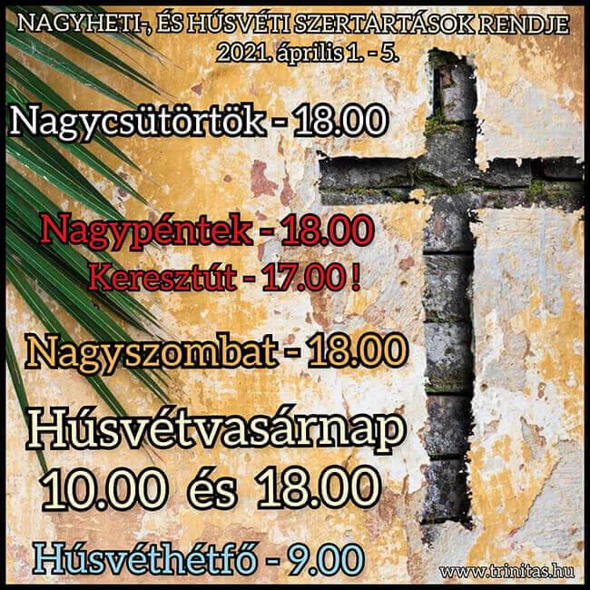 A nagyheti-, és húsvéti szertartások rendje templomunkban