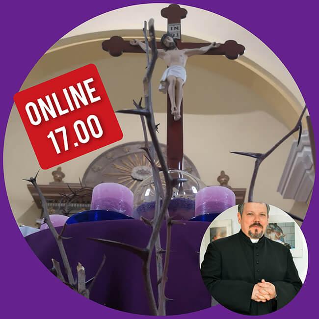 Ma 17:00 órától online közvetítjük a nagyböjti lelkigyakorlatot