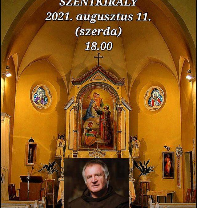 Böjte Csaba Szentkirályra látogat